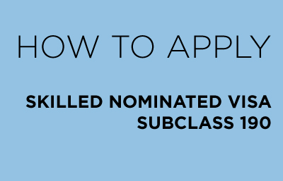 How to apply skilled nominated visa subclass 190